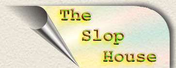 Slop House button