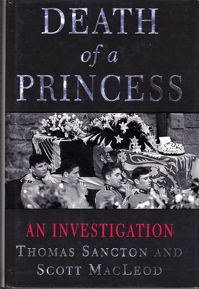 Death Of A Princess by Thomas Sancton & Scott MacLeod original edition